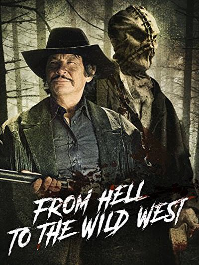 فيلم From Hell to the Wild West 2017 مترجم
